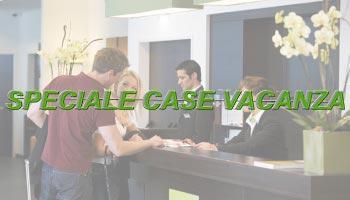 Speciale Case Vacanza